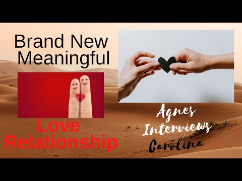 Agnes Interviews Carolina - Brand New Meaningful Love Relationship