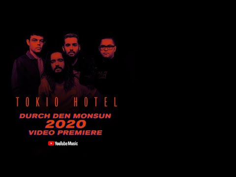 YouTube World Premiere: Tokio Hotel - Durch den Monsun 2020 (Official Music Video)