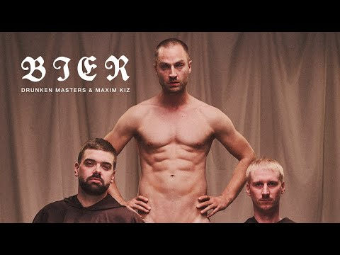 DRUNKEN MASTERS & MAXIM K.I.Z - BIER (OFFICIAL VIDEO)