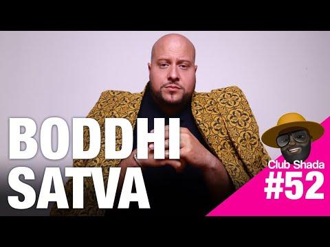 Club Shada #52 - Boddhi Satva