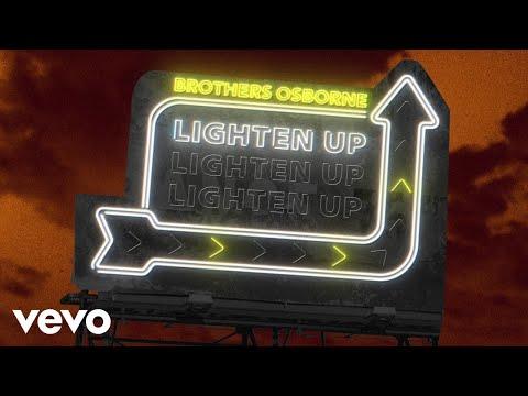 Brothers Osborne - Lighten Up (Official Audio Video)