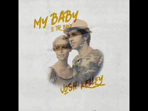 """Josh Kelley - """"My Baby & The Band"""" (Official Audio Video)"""