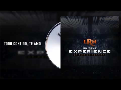 La Reunión Norteña - Todo Contigo, Te Amo - On Tour Experience (Audio)