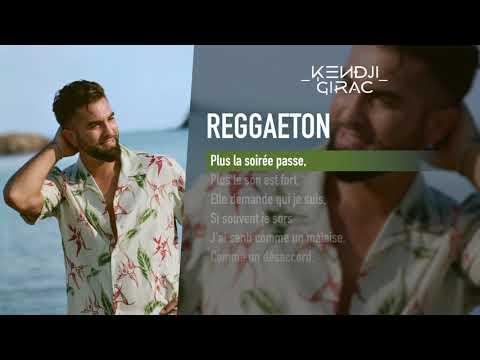 Kendji Girac - Reggaeton (Lyrics Vidéo)