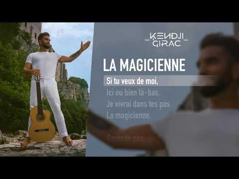 Kendji Girac - La Magicienne (Lyrics Vidéo)