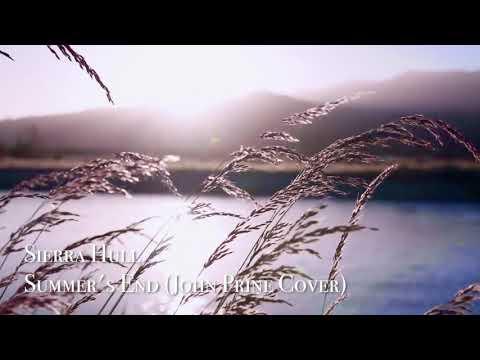 Sierra Hull - Summer's End / John Prine Cover (Official Audio)