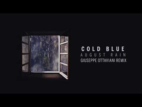 Cold Blue - August Rain (Giuseppe Ottaviani Remix)