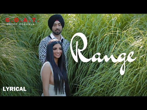 Range Lyric Video | Diljit Dosanjh | G.O.A.T. | Latest Punjabi Song 2020
