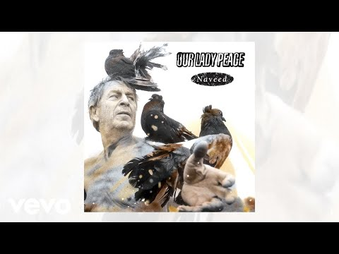 Our Lady Peace - Is It Safe (Official Audio)