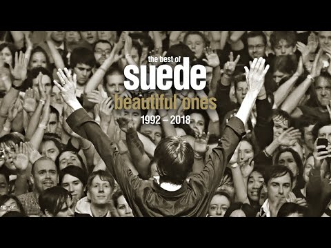 The Best Of Suede - Beautiful Ones 1992-2018 (Trailer)