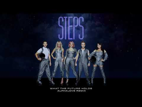 Steps - What the Future Holds (Alphalove Remix) (Official Audio)