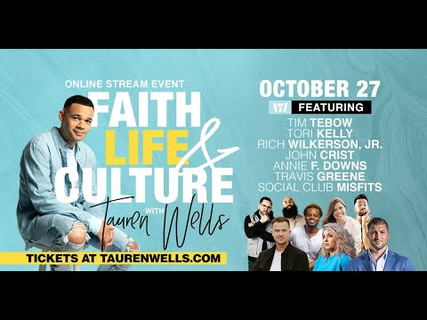 Faith, Life, & Culture with Tauren Wells - Trailer