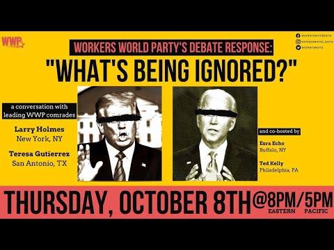 WWP Debates Response: What's Being Ignored?
