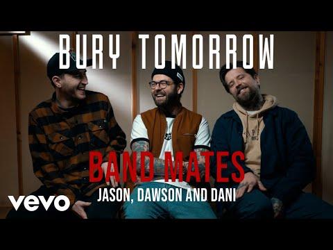 Bury Tomorrow - Band Mates (Part 1)