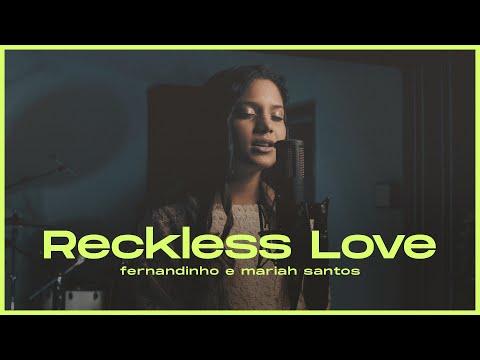 Fernandinho + Mariah Santos |  Reckless Love [EP Se Tiveres Fé]