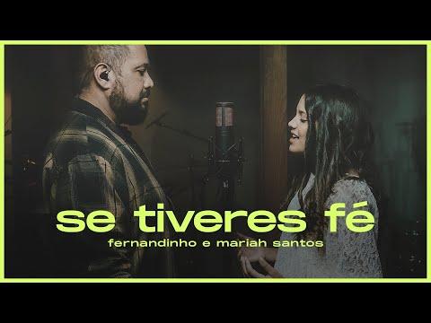 Fernandinho + Mariah Santos | Se tiveres Fé [EP Se Tiveres Fé]