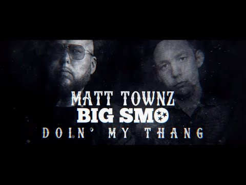 SMO + @Matt Townz  - Doin' My Thang (Lyric Video) By Poseidon Media
