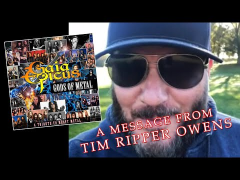 Gaia Epicus - A Message from Tim Ripper Owens