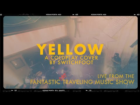 YELLOW - LIVE from the Fantastic Not Traveling Music Show
