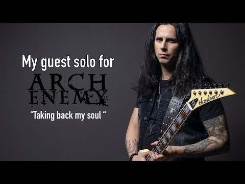 """My guest solo for Arch Enemy's  """"Taking back my soul"""""""