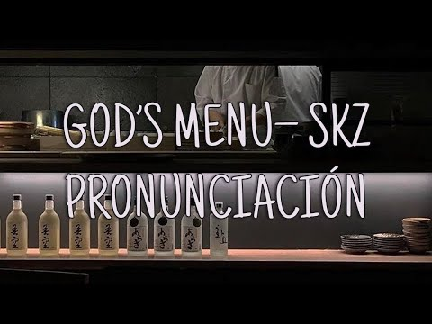 God's Menu - Stray Kids [Pronuciación] [Fácil]