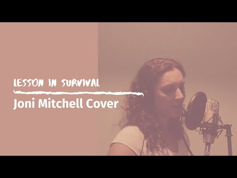 Lesson in Survival - Joni Mitchell (Acoustic cover by Nicole Stella)