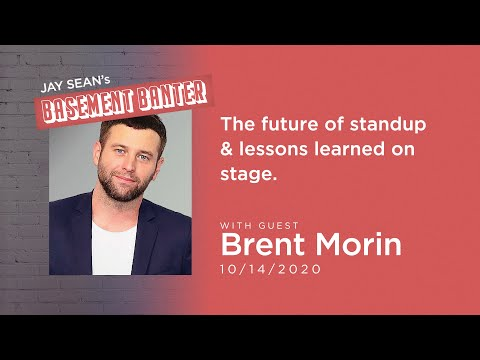 Jay Seans Basement Banter   EP #13 - Brent Morin on the future of standup & lessons learned on stage