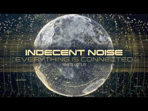 Indecent Noise - White Lotus