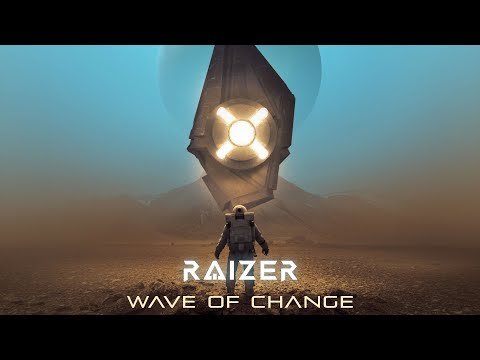 "[Klayton Presents] Raizer - ""Wave Of Change"""