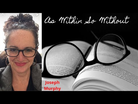 Joseph Murphy - As Within So Without