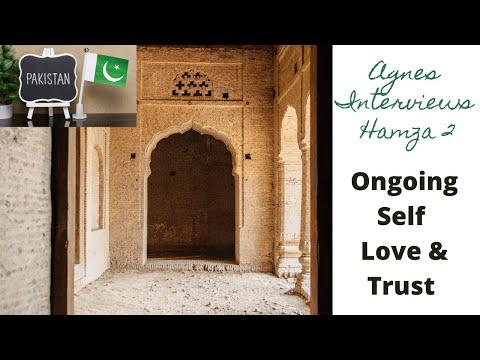 Agnes Interviews Hamza - Ongoing Self Love & Trust
