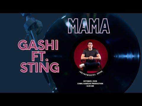GASHI ft. Sting - MAMA (Instrumental Cover)