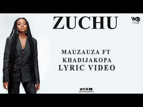 Zuchu Ft Khadija Kopa - Mauzauza (Lyric Video)