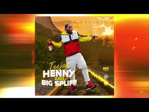 TeeJay - Henny & Big Spliff (Official Audio)