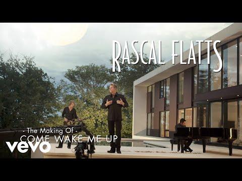 Rascal Flatts - Come Wake Me Up (The Making Of)