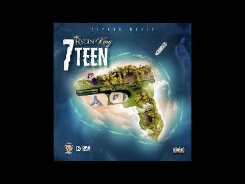 Rygin King - 7Teen (Official Audio)
