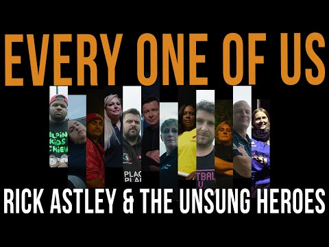 Rick Astley ft.The Unsung Heroes - Every One of Us (Heroes Edit)