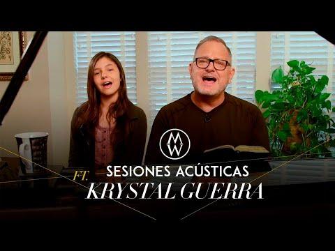 Marcos Witt con Krystal Guerra (Sesiones Acústicas)