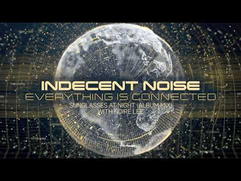 Indecent Noise featuring Noire Lee - Sunglasses At Night