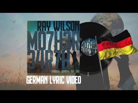 "Ray Wilson | ""Mother Earth"" (German Lyric Video)"