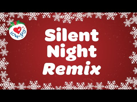 Silent Night Remix with Lyrics 2020