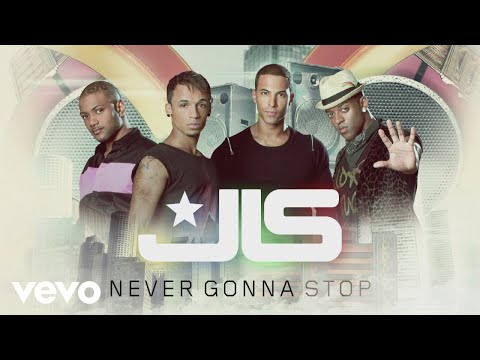 JLS - Never Gonna Stop (Official Audio)