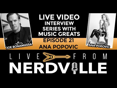 Live From Nerdville with Joe Bonamassa - Episode 21 - Ana Popovic