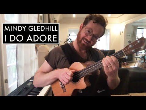 "Mindy Gledhill - ""I Do Adore"" (Official Ukulele Tutorial - Advanced)"