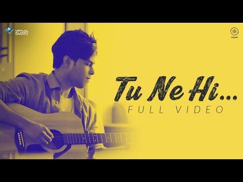 TU NE HI - Official Video | Naresh-Anand | Mustafa | Virtual Planet Music