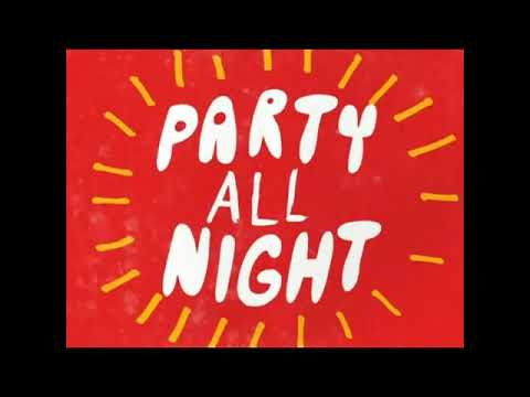 02 Love Me Love Me Party All Night