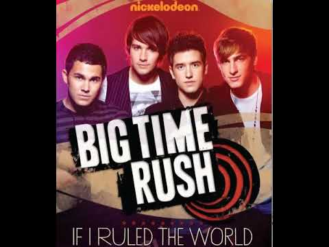 07 If I Ruled the World [Big Time Contest Version]