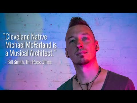 Michael McFarland Showcase Reel - Cleveland Anthemic Indie Rock
