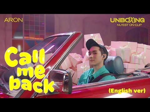 NU'EST ON-CLIP 'UNBOXING' Vol.ARON Call me back (English ver.)