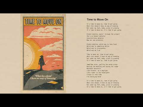 Tom Petty - Time to Move On (Official Lyric Video)